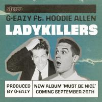 LADY KILLER letra G-EAZY