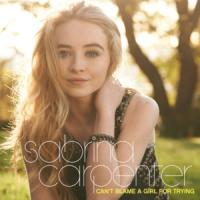Can't Blame a Girl For Trying de Sabrina Carpenter