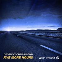 Canción 'Five More Hours' interpretada por Deorro