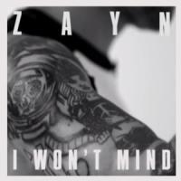 I Won't Mind de Zayn Malik