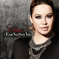 Canción 'Esa No Soy Yo' interpretada por Chiquis Rivera