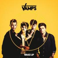 WAKE UP letra THE VAMPS