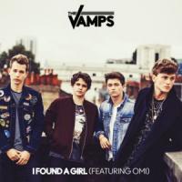 Canción 'I Found A Girl' interpretada por The Vamps