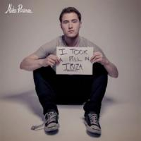 I Took a Pill in Ibiza - Mike Posner