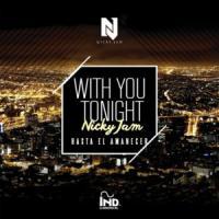 With You Tonight de Nicky Jam