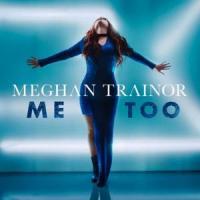 Me Too de Meghan Trainor