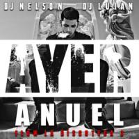 Canción 'Ayer' interpretada por Anuel AA