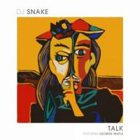 Canción 'Talk' interpretada por Dj Snake