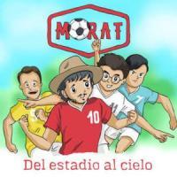 Del Estadio Al Cielo - Morat
