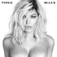 M.i.l.f. $ de Fergie
