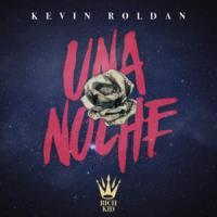 Una Noche  (Rich Kid) de Kevin Roldán