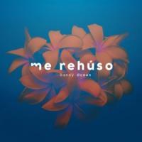 Canción 'Me Rehúso (traducida en inglés)' interpretada por Danny Ocean