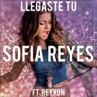 Canción 'LLegaste Tú' interpretada por Sofia Reyes