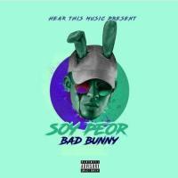 Canción 'Soy Peor' interpretada por Bad Bunny
