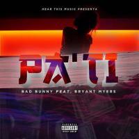 Canción 'Pa' Ti' interpretada por Bad Bunny