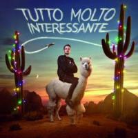 Canción 'Tutto Molto Interessante' interpretada por Fabio Rovazzi