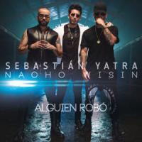 Canción 'Alguien Robó' interpretada por Sebastián Yatra