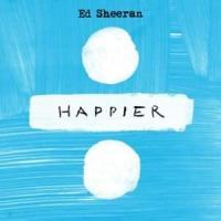 Canción 'Happier' interpretada por Ed Sheeran