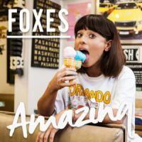 AMAZING letra FOXES