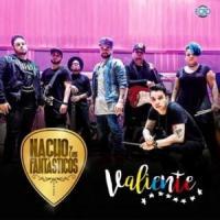 Canción 'Valiente' interpretada por Nacho 'La Criatura'