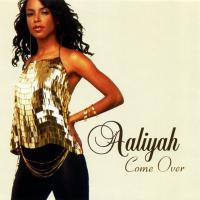 Canción 'Come Over' interpretada por Aaliyah
