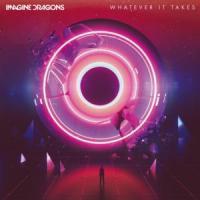 'Whatever It Takes' de Imagine Dragons