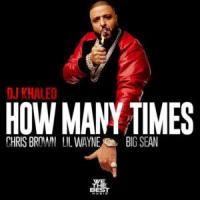 Canción 'How Many Times' interpretada por DJ Khaled
