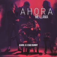 Canción 'Ahora Me Llama' interpretada por Karol G
