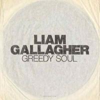 'Greedy Soul' de Liam Gallagher