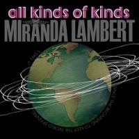 Canción 'All Kinds Of Kinds' interpretada por Miranda Lambert