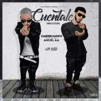 Canción 'Cuéntale' interpretada por Anuel AA