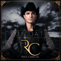 Canción 'Junto A Ti' interpretada por Raúl Casillas