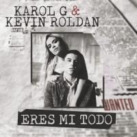 Canción 'Eres Mi Todo' interpretada por Karol G