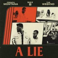 Canción 'A Lie' interpretada por French Montana