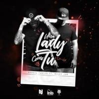 Canción 'Una Lady Como Tú Remix' interpretada por Manuel Turizo