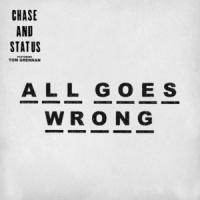 All Goes Wrong - Tom Grennan