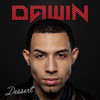 Canción 'Dessert' interpretada por Dawin
