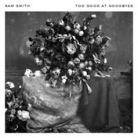 Canción 'Too Good At Goodbyes' interpretada por Sam Smith