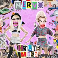 Canción 'Haute Mess' interpretada por Nervo