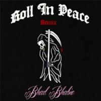 Canción 'Roll in Peace (Remix)' interpretada por Bhad Bhabie