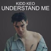 Understand Me de Kidd Keo