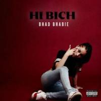 Canción 'Hi Bich' interpretada por Bhad Bhabie