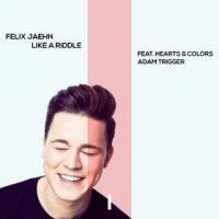 Canción 'Like A Riddle' interpretada por Felix Jaehn