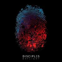 Daylight - Disciples