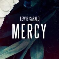 MERCY letra LEWIS CAPALDI