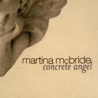 CONCRETE ANGEL letra MARTINA MCBRIDE