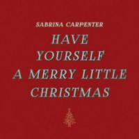 Letra Have Yourself a Merry Little Christmas Sabrina Carpenter