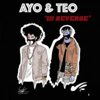 IN REVERSE letra AYO & TEO