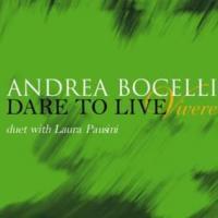 Dare To Live (vivere) - Andrea Bocelli