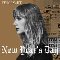 NEW YEAR'S DAY letra TAYLOR SWIFT